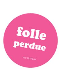 folle perdue rose
