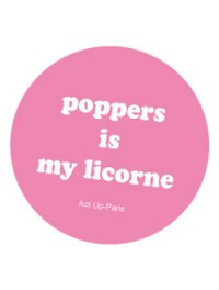 poppers is my licorne